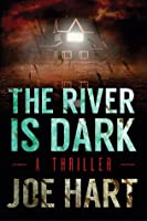 The River Is Dark (Liam Dempsey, #1)