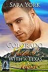 Colorado Flames With A Texas Twist (Colorado Heart #3)