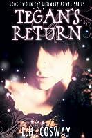 Tegan's Return (The Ultimate Power, #2)