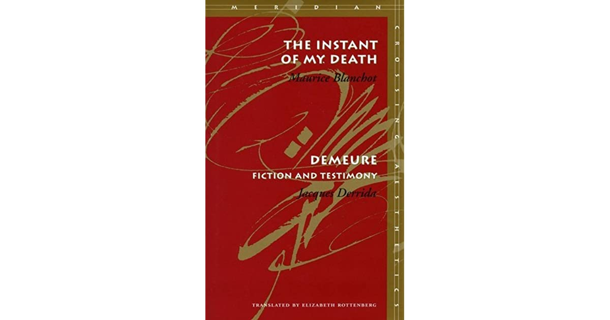 The Instant of My Death / Demeure: Fiction and Testimony