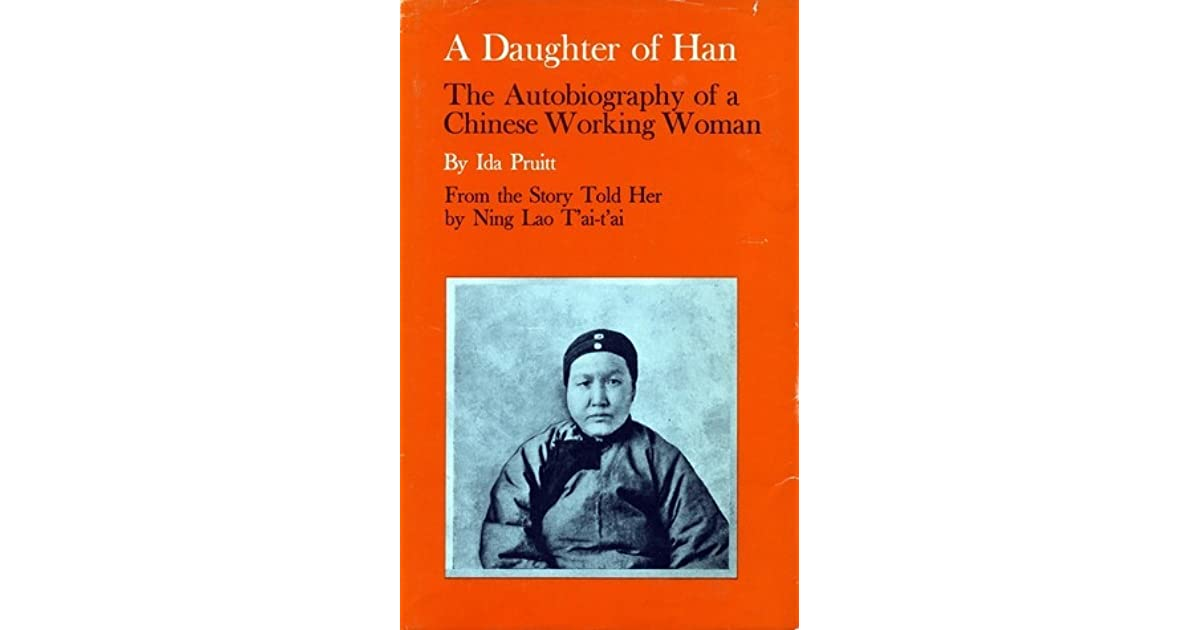 A Daughter of Han: The Autobiography of a Chinese Working