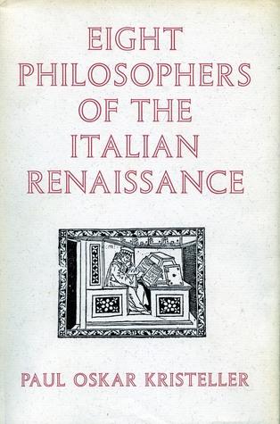 Eight Philosophers of the Italian Renaissance
