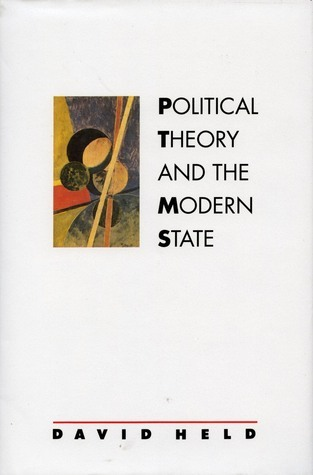 Political Theory and the Modern State Essays on State, Power, and Democracy