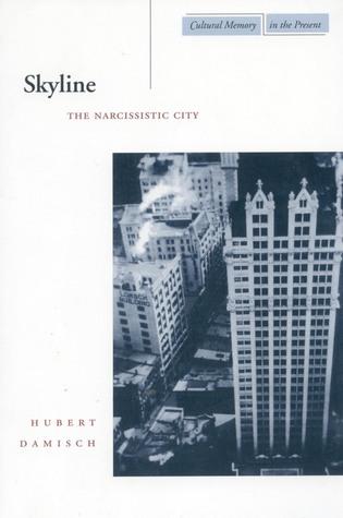 Skyline: The Narcissistic City
