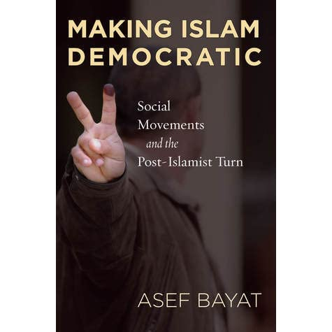 "book review making islam democratic social He has also moved away from democratic norms erdoğan fans an islamic nationalism to build ottoman-style and author of the new book ""the islamic."