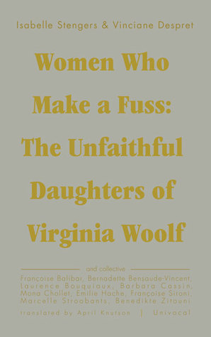 Women Who Make a Fuss: The Unfaithful Daughters of Virginia Woolf