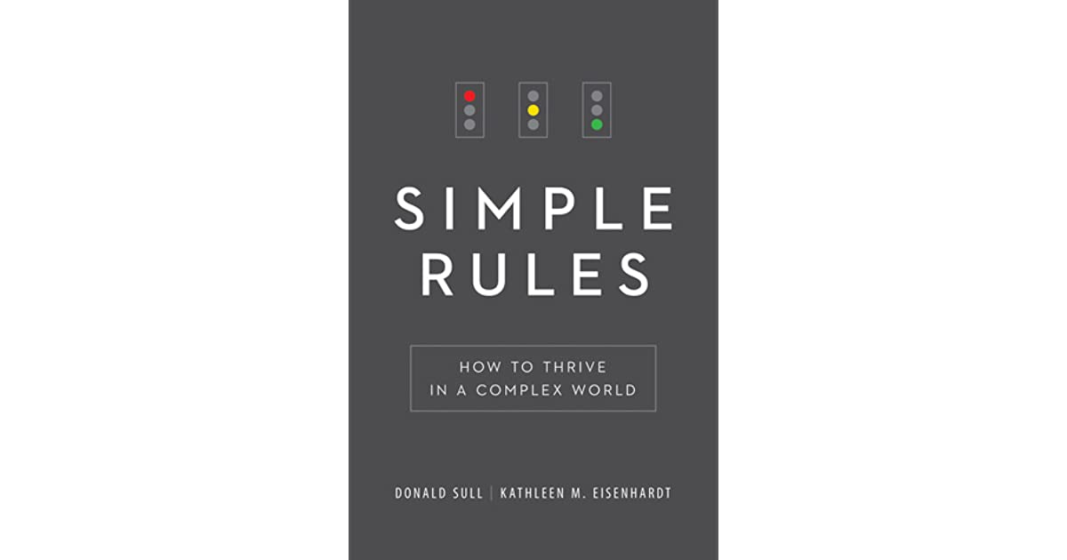 How to Thrive in a Complex World Simple Rules