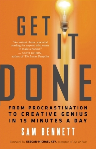 Get-It-Done-From-Procrastination-to-Creative-Genius-in-15-Minutes-a-Day