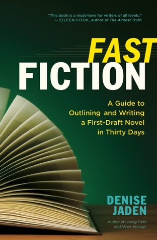 Fast Fiction by Denise Jaden