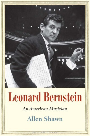 Leonard Bernstein An American Musician