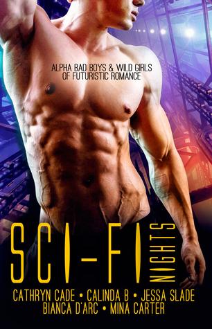 Sci-Fi Nights: Alpha Bad Boys & Wild Girls of Futuristic Romance