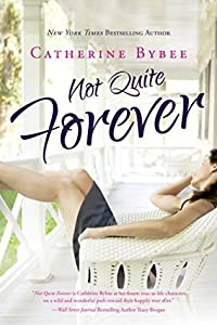 Not Quite Forever (Not Quite, #4)