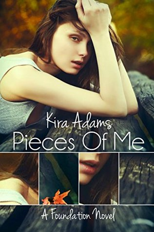 Pieces of Me (Foundation #1)