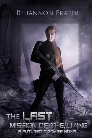 The Last Mission of the Living (The Last Bastion #2)