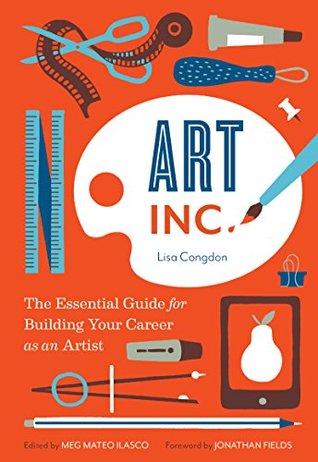 Art, Inc. by Lisa Congdon