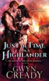 Just in Time for a Highlander (Sirens of the Scottish Borderlands, #1)