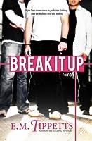Break It Up (Nicht mein Märchen,  #2.5)