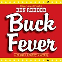 Buck Fever (A Blanco County Mystery #1)