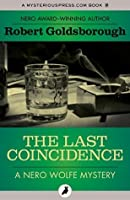 The Last Coincidence (The Nero Wolfe Mysteries)