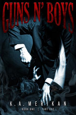 Guns n' Boys: Book 1, Part 1