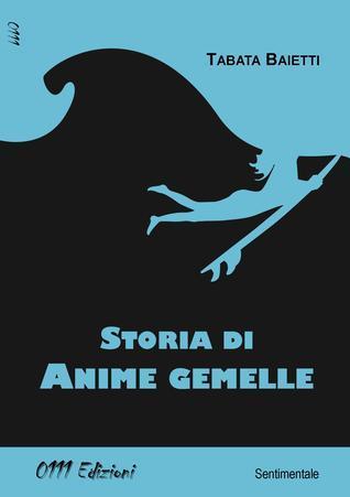 Storia di Anime Gemelle
