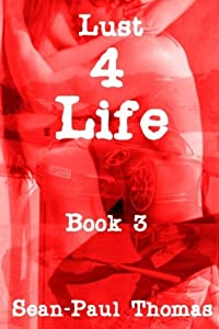 Lust4Life (Book 3)