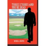 Three Strikes and You're Dead;