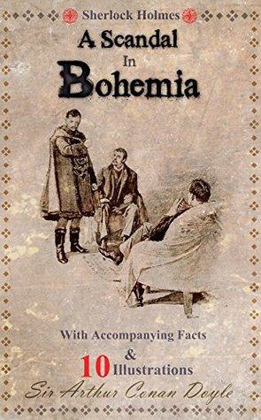 Sherlock Holmes in A Scandal in Bohemia (The Works of Sir Arthur Conan Doyle Book 4)