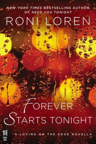 Forever Starts Tonight (Loving on the Edge #6.5)