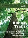 Hiking Trails of Joyce Kilmer-Slickrock and Citico Creek Wilderness Areas: Of Joyce Kilmer-Slickrock and Citico Creek Wilderness Areas