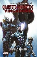 Quarteto Fantástico e Vingadores: Invasão Secreta (Universo Marvel, #5)