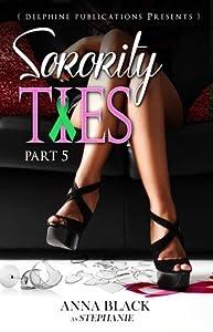 Sorority Ties Part 5