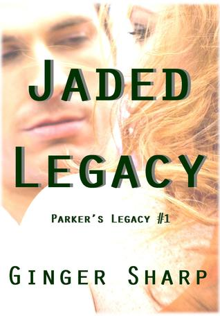 Jaded Legacy (Parker's Legacy #1)
