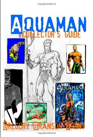 Aquaman Collector's Guide