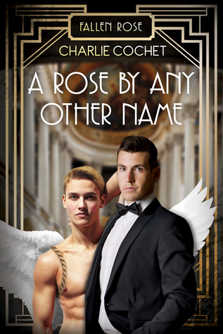 A Rose By Any Other Name (Fallen Rose, #2)