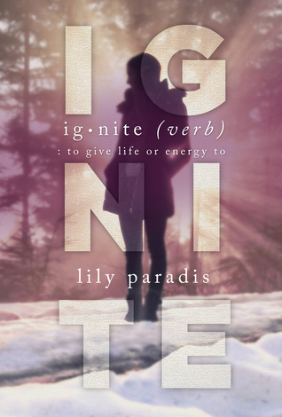 Ignite by Lily Paradis