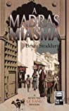 A Madras Miasma (Superintendent Le Fanu Mystery, #1)