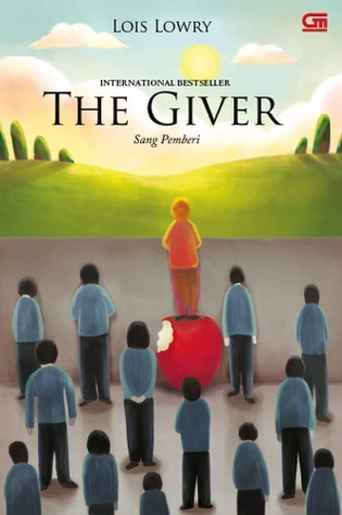 The Giver - Sang Pemberi by Lois Lowry