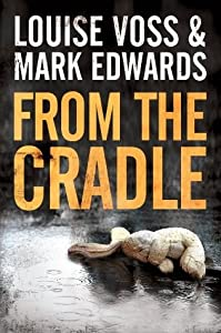 From the Cradle (Detective Lennon Thriller, #1)