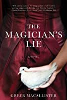 The Magician's Lie