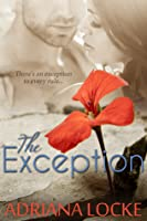 The Exception (The Exception, #1)