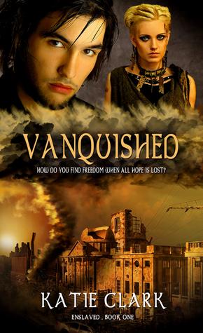 Vanquished (Enslaved Series, #1)