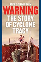 Warning, The Story of Cyclone Tracy