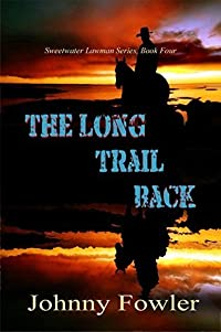 The Long Trail Back (Sweetwater Lawman Book 4)