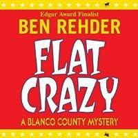 Flat Crazy (A Blanco County Mystery #3)