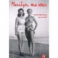 Marilyn, ma soeur