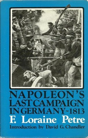 Napoleon's Last Campaign in Germany cover