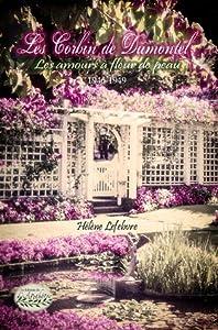 Les amours à fleur de peau (Les Corbin de Dumontel, #4)