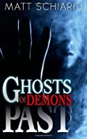 The Ghosts of Demons Past