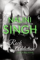 Rock Addiction (Rock Kiss, #1)